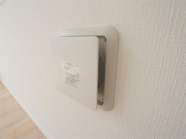 外観・現況 お部屋の空気をゆっくり循環させてくれるシステムです。